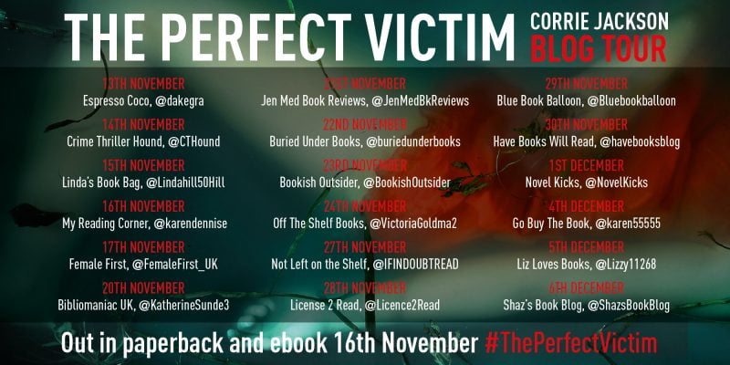 THE PERFECT VICTIM – CORRIE JACKSON