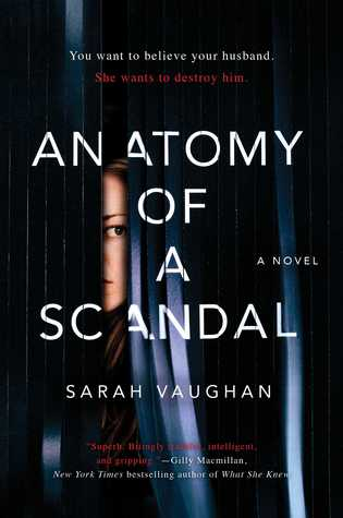 Anatomy of a Scandal by Sarah Vaughan | Review (@SVaughanAuthor) #AnatomyofaScandal