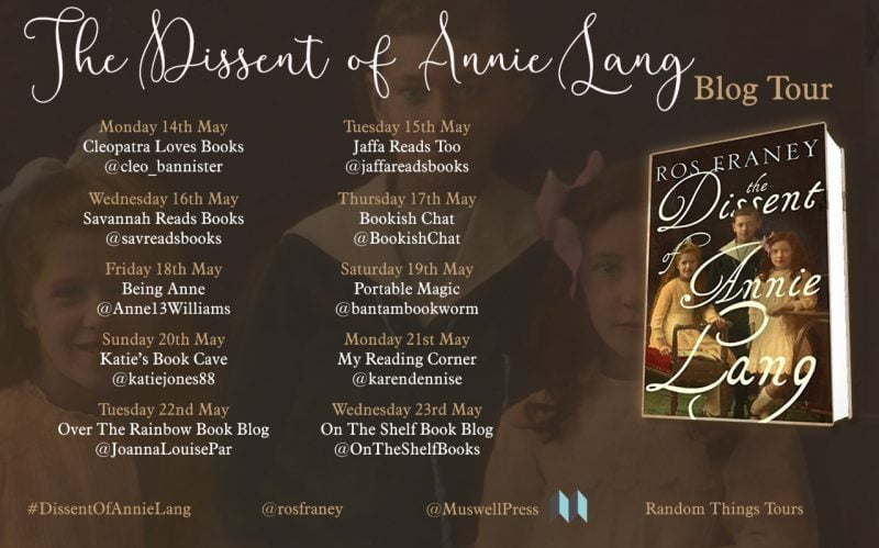 THE DISSENT OF ANNIE LANG – ROS FRANEY
