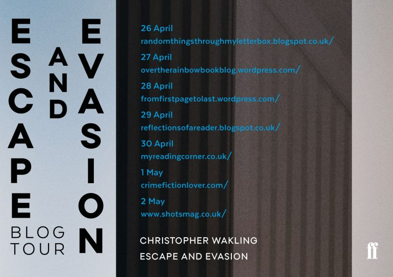 ESCAPE AND EVASION – CHRISTOPHER WAKLING
