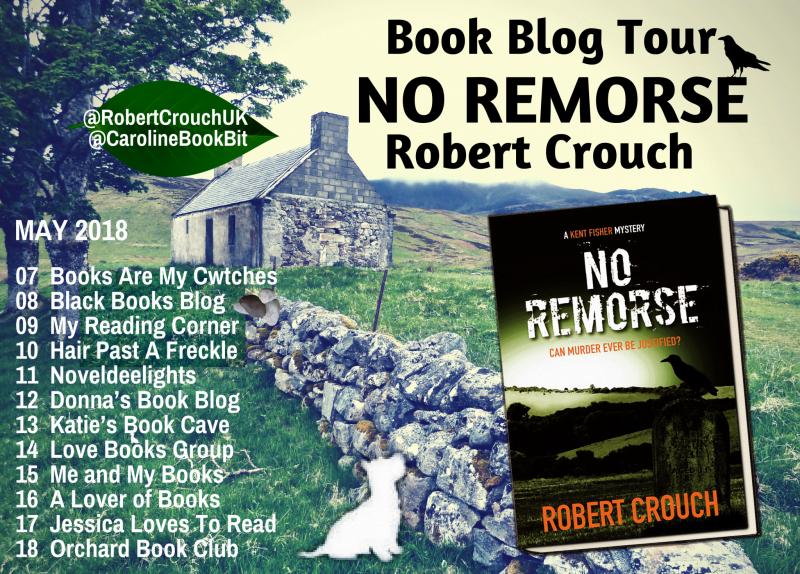 NO REMORSE – ROBERT CROUCH