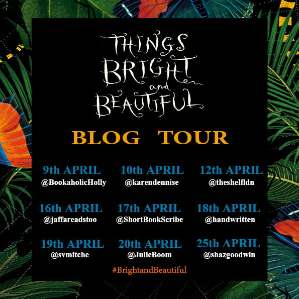 THINGS BRIGHT AND BEAUTIFUL – ANBARA SALAM