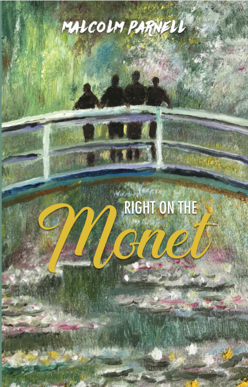 Right on the Monet by Malcolm Parnell | Blog Tour Guest Post