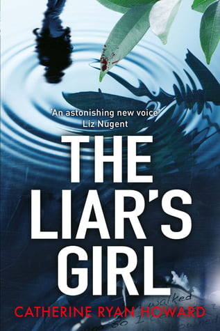 The Liars Girl by Catherine Ryan Howard | Book Review | Blog Tour |#TheLiarsGirl