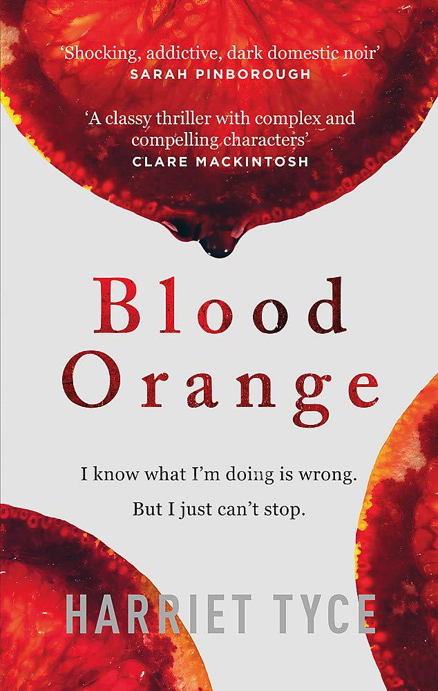 Blood Orange by Harriet Tyce | Blog Tour Book Review | #BloodOrange