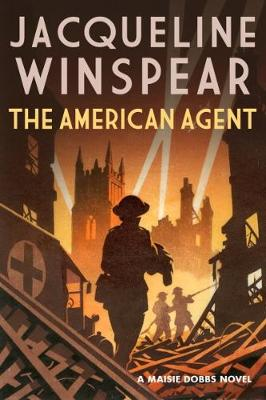 The American Agent by Jacqueline Winspear | Blog Tour Extract |#TheAmericanAgent #MaisieDobbs