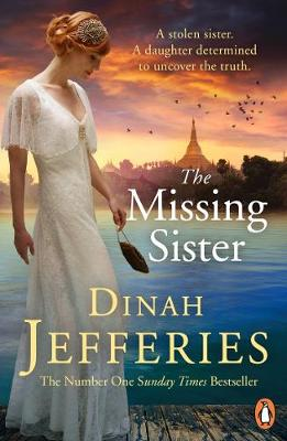 The Missing Sister by Dinah Jefferies |Blog Tour Extract| #TheMissingSister #HistoricalFiction