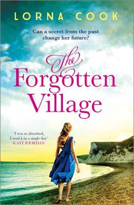 The Forgotten Village by Lorna Cook | Blog Tour Extract