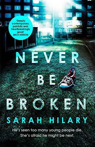 Never Be Broken by Sarah Hilary | Book Review |#NeverBeBroken |#MarnieRome
