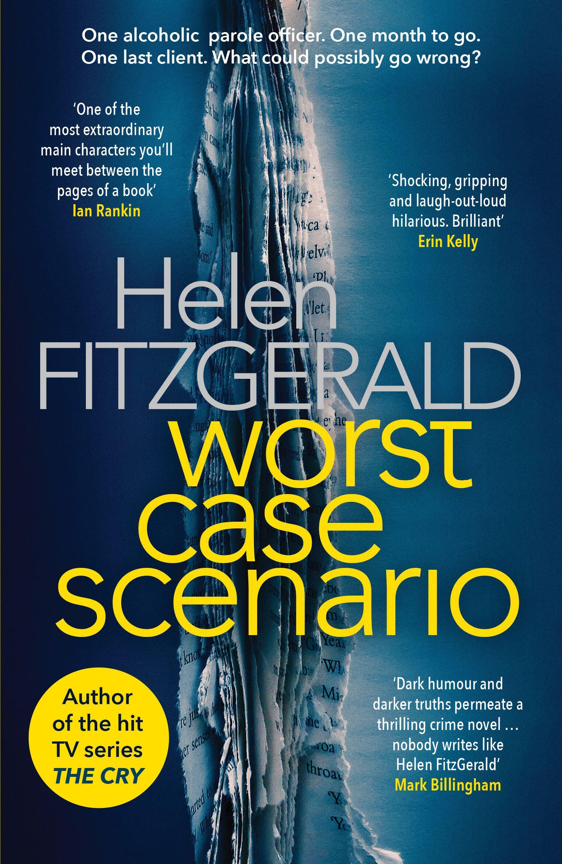 Worst Case Scenario by Helen Fitzgerald | Blog Tour Review |#WorstCaseScenario