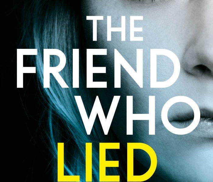 THE FRIEND WHO LIED by Rachel Amphlett | Blog Tour Review | #TheFriendWhoLied @RachelAmphlett @BOTBSPublicity