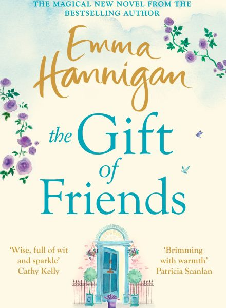 THE GIFT OF FRIENDS by Emma Hannigan | Blog Tour Review |#TheGiftofFriends