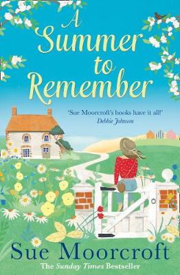 A SUMMER TO REMEMBER | Guest Post by @Suemoorcroft @Avonbooks