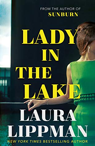LADY IN THE LAKE by Laura  Lippman | Blog Tour Extract | #LadyInTheLake