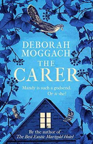 THE CARER by Deborah Moggach | Book Review #TheCarer