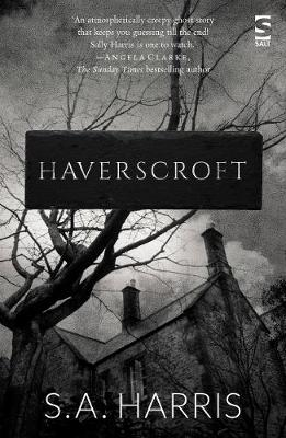 #HAVERSCROFT by S A Harris | Book Review | A  ghostly book for Halloween