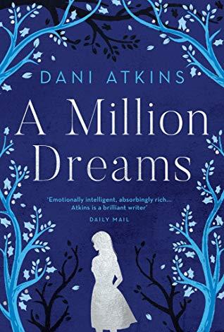 A Million Dreams by Dani Atkins | Blog tour Review | #AMillionDreams