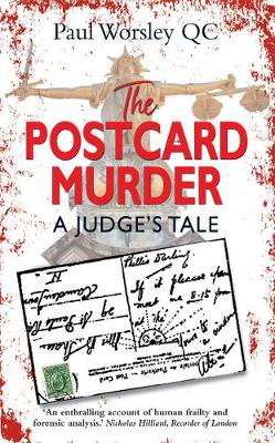 THE POSTCARD MURDER: A Judges Tale by Paul Worsley QC | Blog Tour Extract | @midaspr