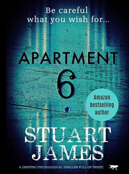 Apartment 6 by Stuart James   Blog Tour Review  @StuartJames73   @BOTBSPublicity  #Apartment6