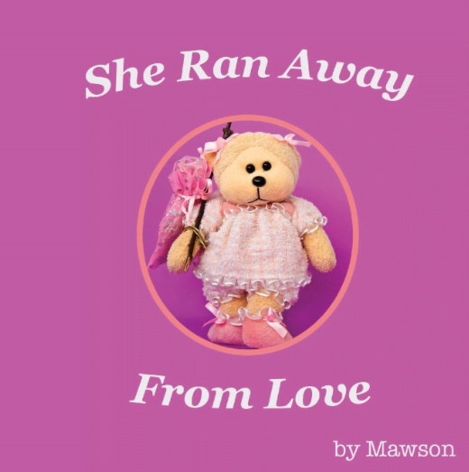 She Ran Away from Love by Mawson | Blog Tour Review @MawsonBear  @rararesources