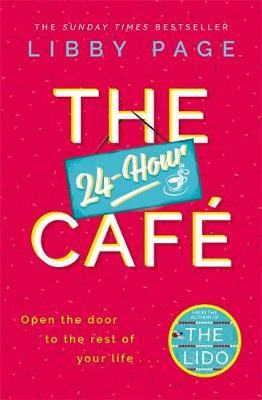 The 24-Hour Café by Libby Page | Blog Tour Review and Waterstones Piccadilly Publication Day Pics #The24HourCafe
