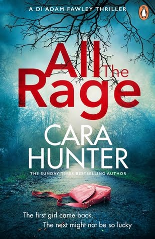 All the Rage (DI Adam Fawley #4) by Cara Hunter | Blog Tour Review #AllTheRage