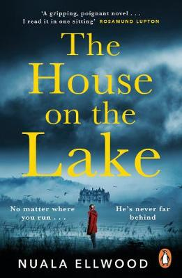 The House on the Lake by Nuala Ellwood | Blog Tour Review | UK Paperback #Giveaway #TheHouseOnTheLake