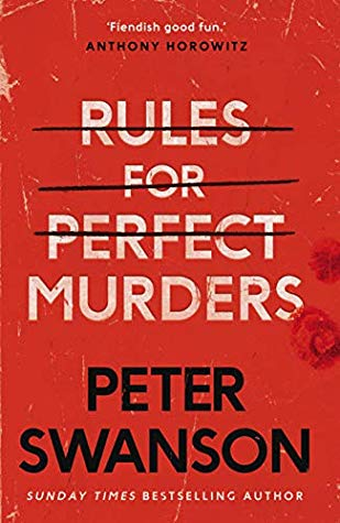 Rules for Perfect Murders by Peter Swanson | Blog Tour Review |#RulesForPerfectMurders