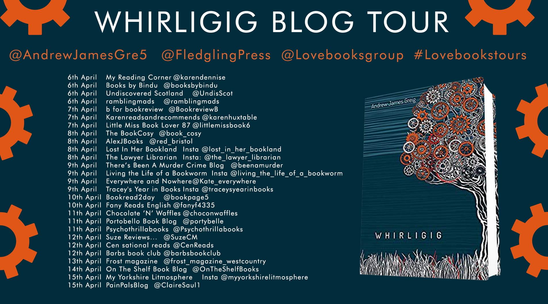 Whirligig – Andrew James Greig