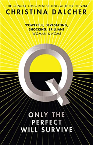 Q by Christina Dalcher | Book Review #QBook #OnlyThePerfect