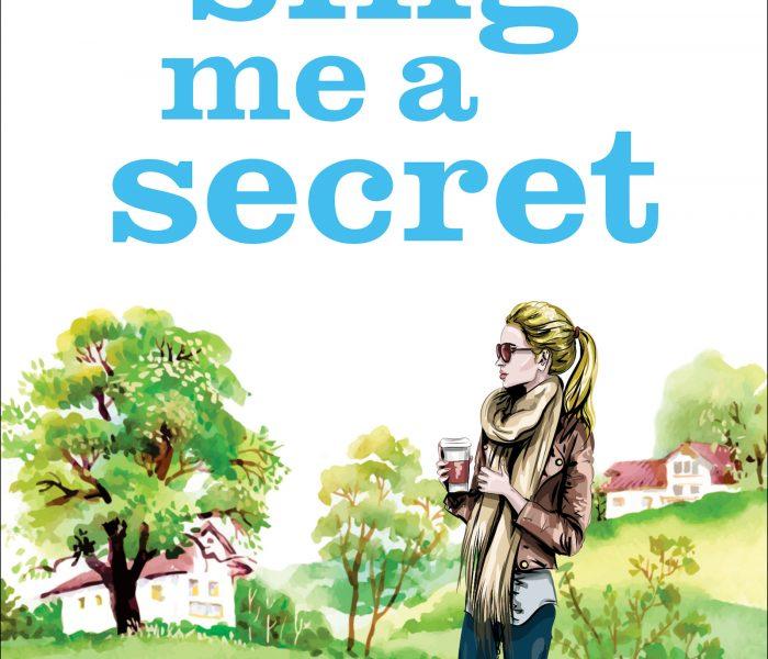 Sing Me a Secret by Julie Houston | Blog Tour Review #SingMeASecret