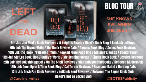 Left for Dead – Caroline Mitchell