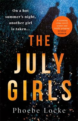 The July Girls by Phoebe Locke   Blog Tour Review   #TheJulyGirls