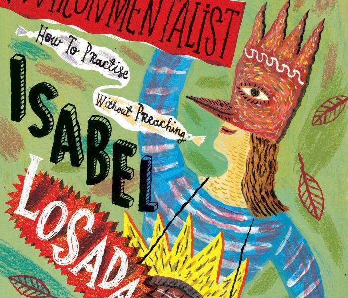 The Joyful Environmentalist by Isabel Losada   Blog Tour Extract @IsabelLosada @midaspr