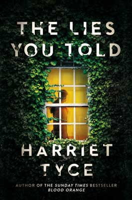 The Lies You Told by Harriet Tyce | Blog Tour Extract @harriet_tyce @Wildfirebks #TheLiesYouTold