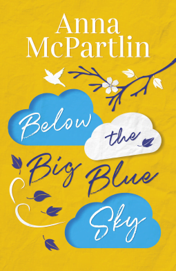 BELOW THE BIG BLUE SKY by Anna McPartlin | Blog Tour Review  (@annamcpartlin @ZaffreBooks) #RememberRabbitHayes