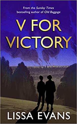 CURRENTLY READING: V for Victory – Lissa Evans