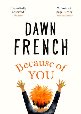 Because of You by Dawn French | Audio Book | Blog Tour Review |  #BecauseOfYou