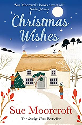 Christmas Wishes by Sue Moorcroft | Book Review #ChristmasWishes |@SueMoorcroft @AvonBooksUK