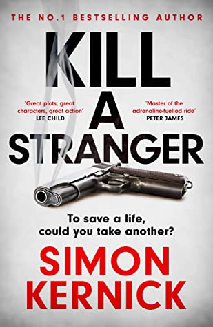 Kill a Stranger by Simon Kernick | Blog Tour Review | #KillAStranger