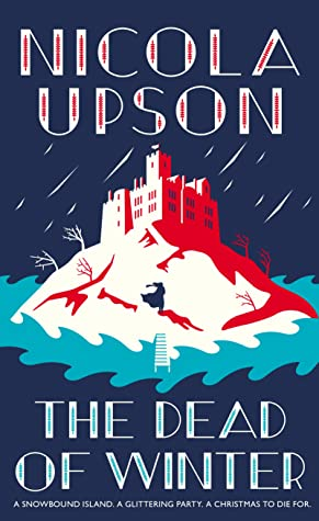 CURRENTLY READING: The Dead of Winter – Nicola Upson