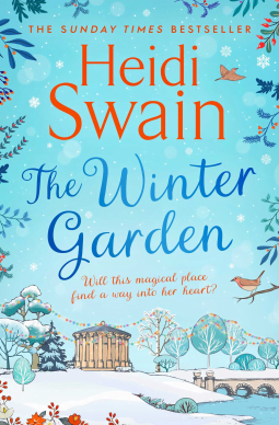 CURRENTLY READING: The Winter Garden – Heidi Swain