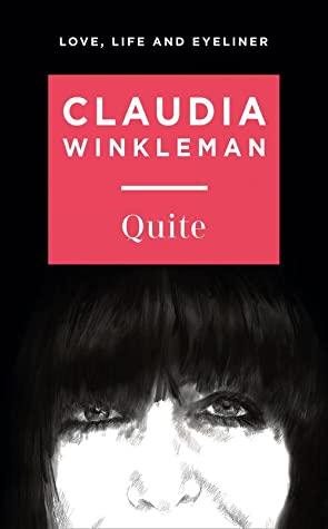 Quite by Claudia Winkleman   Book Review   #Giveaway #QuiteTheBook  #LoveLifeandEyeliner