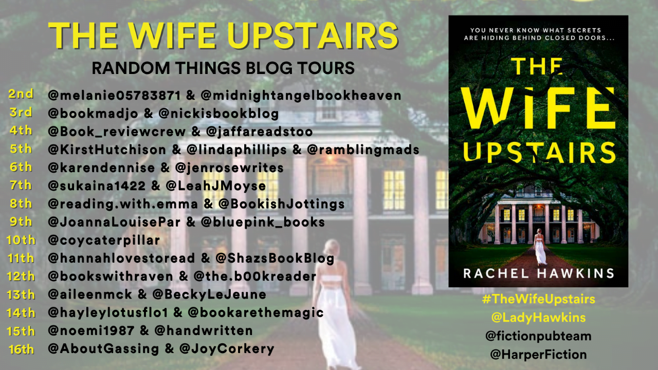 The Wife Upstairs – Rachel Hawkins