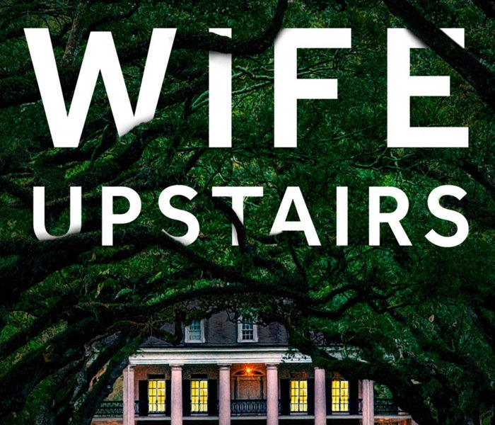 The Wife Upstairs by Rachel Hawkins   Blog Tour Extract #TheWifeUpstairs