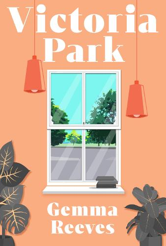 Victoria Park – Gemma Reeves   Blog Tour Book Review #VictoriaPark