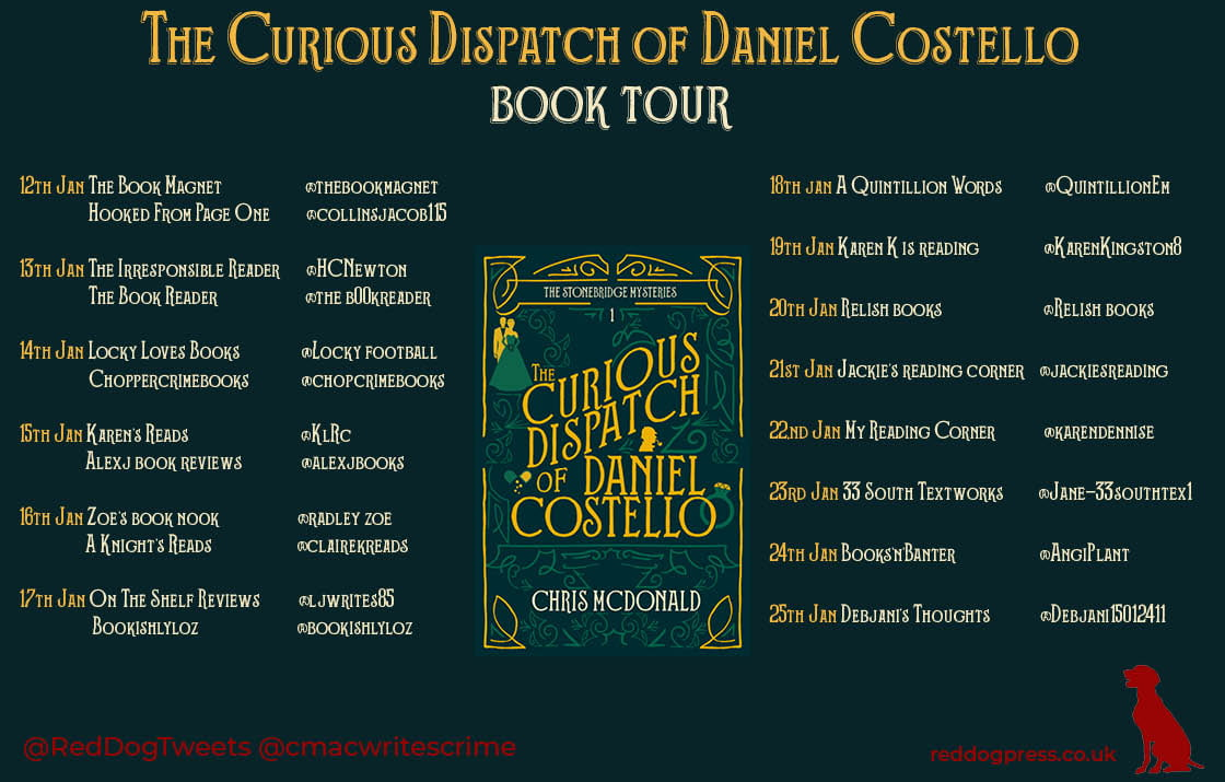 The Curious Dispatch of Daniel Costello – Chris McDonald