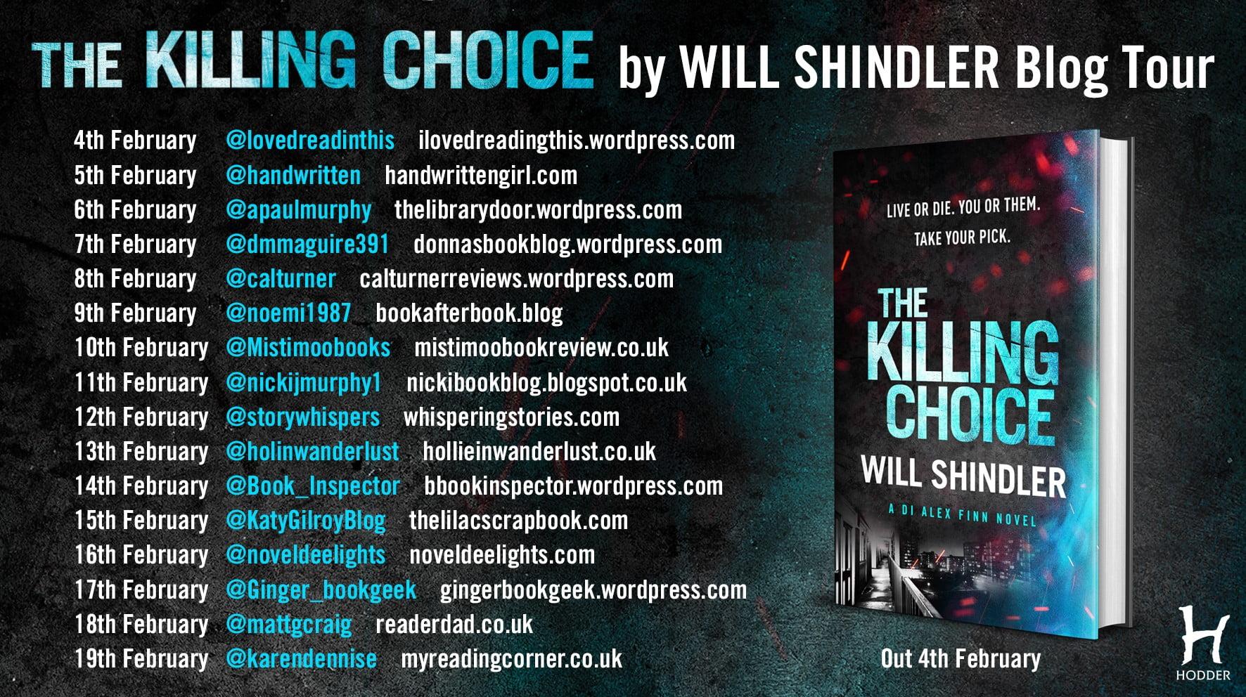 The Killing Choice – Will Shindler