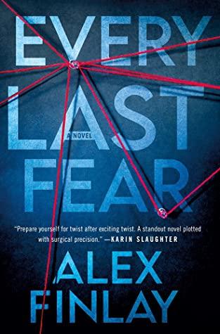 Every Last Fear by Alex Finlay | Blog Tour Extract | #EveryLastFear
