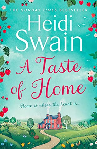 A Taste of Home – Heidi Swain | Blog Tour Book Review | #ATasteofHome